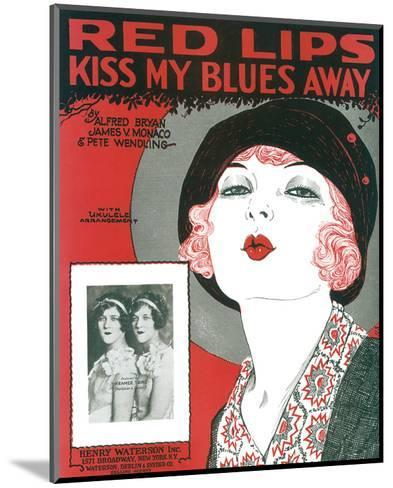Song Sheet Cover: Red Lips Kiss My Blues Away--Mounted Art Print