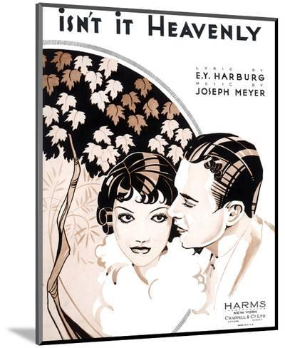 Song Sheet Cover: Isn't It Heavenly--Mounted Art Print