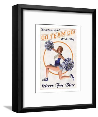 Cheer For Blue: Go Team Go!--Framed Art Print