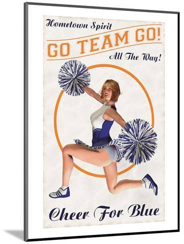 Cheer For Blue: Go Team Go!--Mounted Art Print