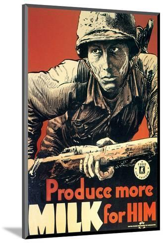 Produce More Milk for Him, c.1943--Mounted Art Print