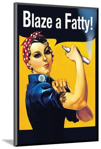 Blaze a Fatty--Mounted Art Print