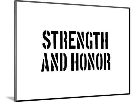 Strength And Honour-SM Design-Mounted Art Print