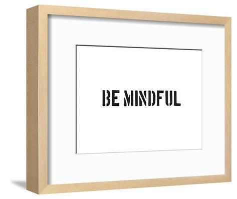 Be Mindful-SM Design-Framed Art Print