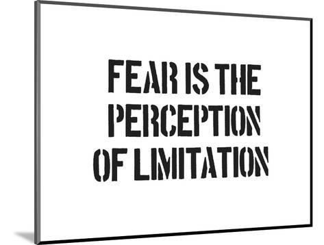 Fear And Limitation-SM Design-Mounted Art Print