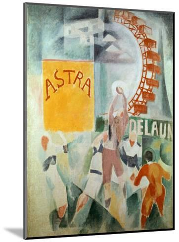The Cardiff Team Astra, 1912/1913-Robert Delaunay-Mounted Giclee Print
