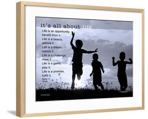 It's All About Life--Framed Art Print