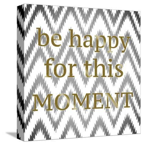 Be Happy-Taylor Greene-Stretched Canvas Print