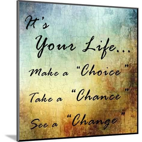 Live Your Life-Sheldon Lewis-Mounted Art Print