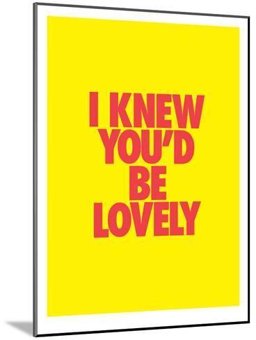 I Knew You'd Be Lovely-Brett Wilson-Mounted Art Print