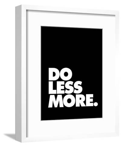 Do Less More-Brett Wilson-Framed Art Print
