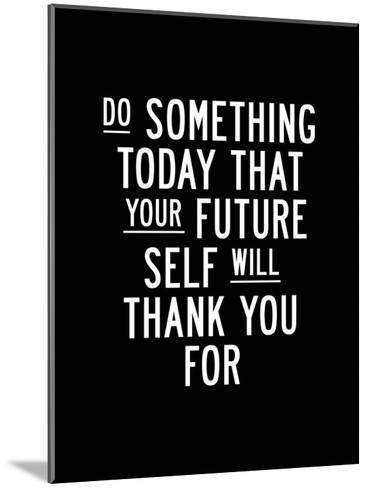 Do Something Today-Brett Wilson-Mounted Art Print