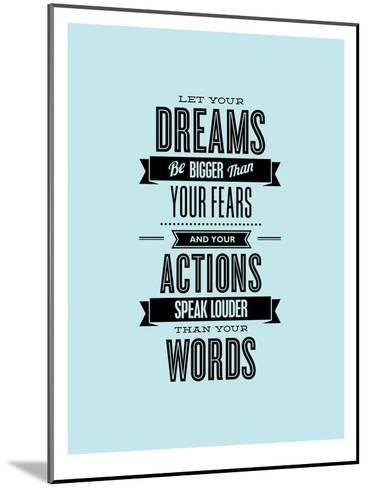 Let Your Dreams Be Bigger-Brett Wilson-Mounted Art Print