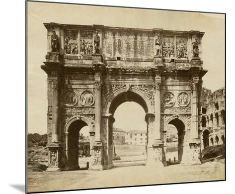 The Arch of Constantine-Giacomo Brogi-Mounted Giclee Print