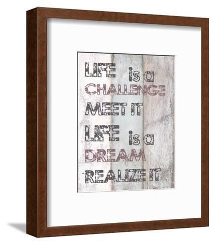 Life Is A Challenge--Framed Art Print