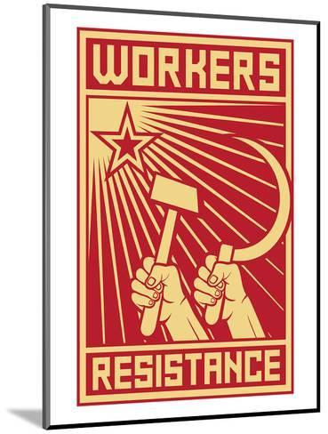 Workers Resistance Poster--Mounted Art Print