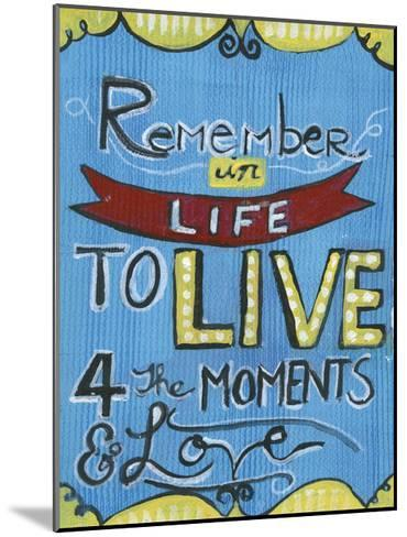 Remember In Life-Smith Haynes-Mounted Art Print