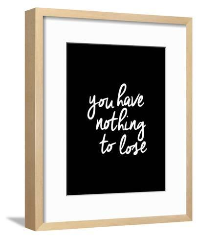 You Have Nothing To Lose-Brett Wilson-Framed Art Print