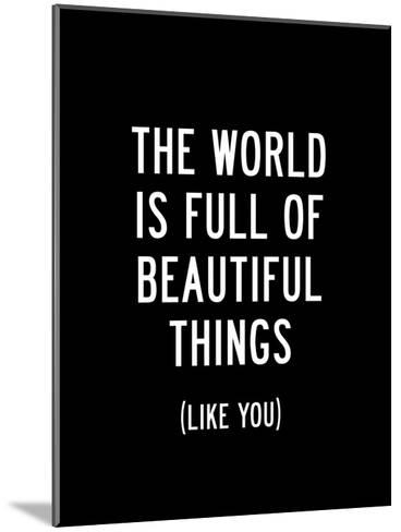 The World Is Full Of Beautiful Things-Brett Wilson-Mounted Art Print