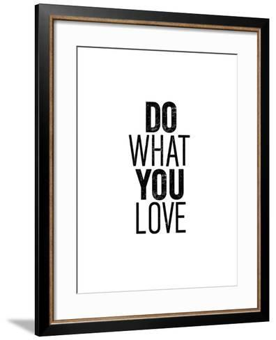 Do What You Love-Brett Wilson-Framed Art Print