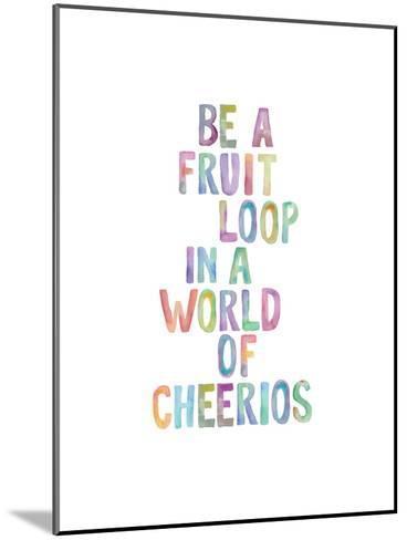 Be A Fruit Loop-Brett Wilson-Mounted Art Print