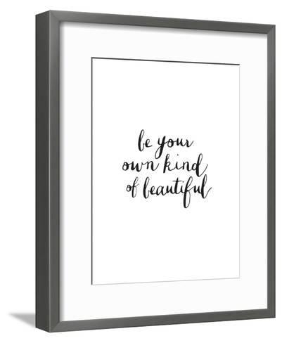 Be Your Own Kind Of Beautiful-Brett Wilson-Framed Art Print