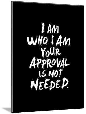 I Am Who I Am-Brett Wilson-Mounted Art Print
