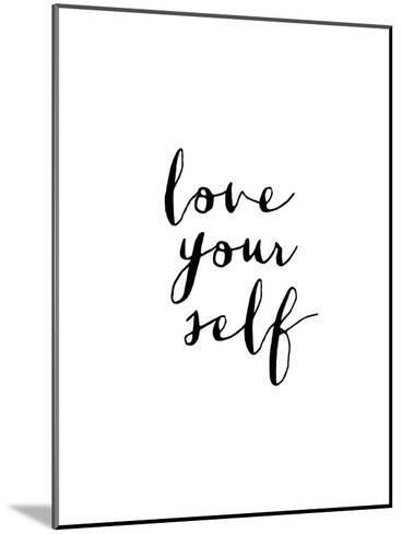 Love Your Self-Brett Wilson-Mounted Art Print