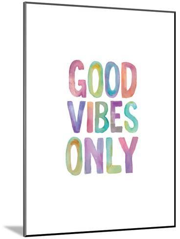 Good Vibes Only Watercolor-Brett Wilson-Mounted Art Print
