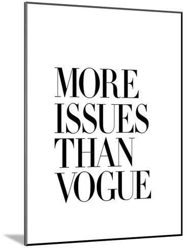 More Issues Than Vogue White-Brett Wilson-Mounted Art Print