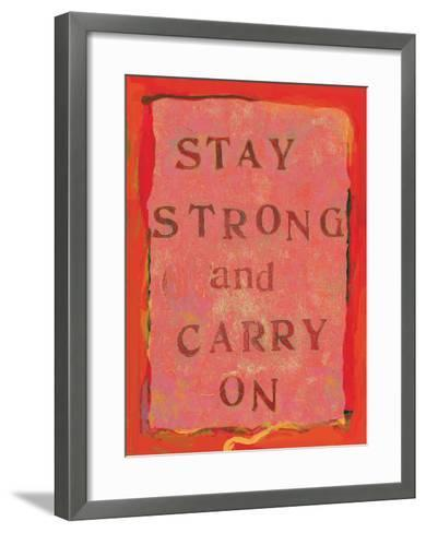 Stay Strong And Carry On-Lisa Weedn-Framed Art Print