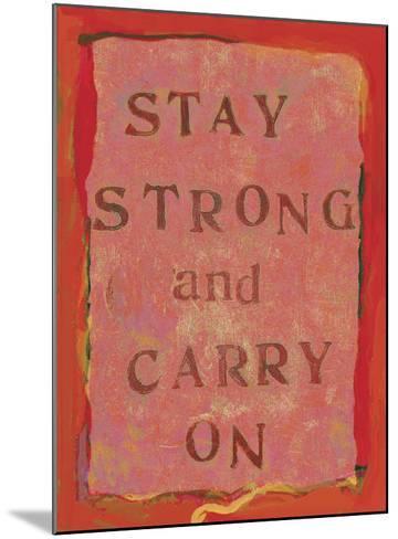 Stay Strong Ii-Lisa Weedn-Mounted Giclee Print