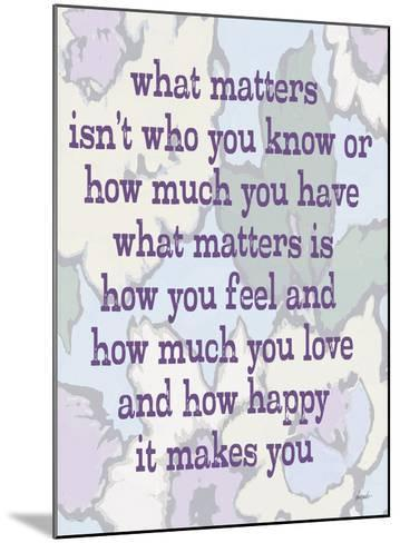 What Matters-Lisa Weedn-Mounted Giclee Print