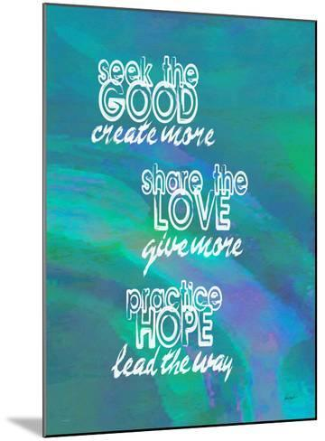 Seek The Good Share The Love (Blue)-Lisa Weedn-Mounted Giclee Print