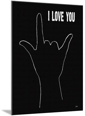 I Love You (Hand Sign-Lisa Weedn-Mounted Giclee Print