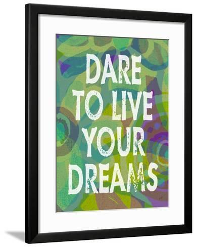 Dare To Live Your Dreams-Green-Lisa Weedn-Framed Art Print