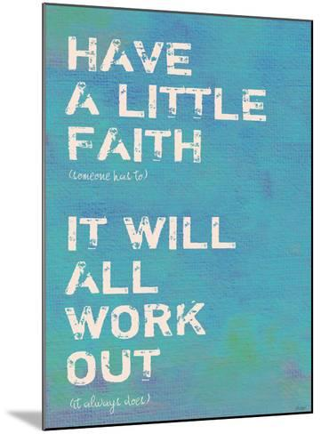 Have A Little Faith 2-Lisa Weedn-Mounted Giclee Print