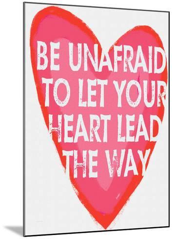 Be Unafraid-Lisa Weedn-Mounted Giclee Print
