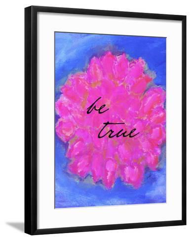 Be True-Lisa Weedn-Framed Art Print