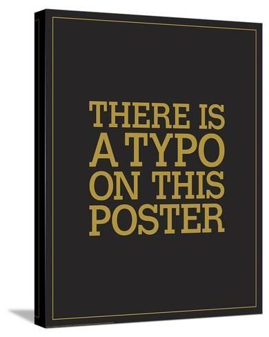 Typo-JJ Brando-Stretched Canvas Print