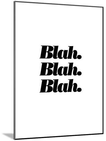 Blah Blah Blah-Brett Wilson-Mounted Art Print