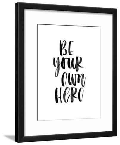 Be Your Own Hero-Brett Wilson-Framed Art Print
