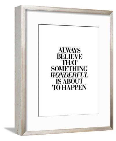 Always Believe That Something Wonderful is About to Happen 2-Brett Wilson-Framed Art Print