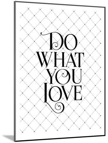 Do What You Love Fancy-Brett Wilson-Mounted Art Print