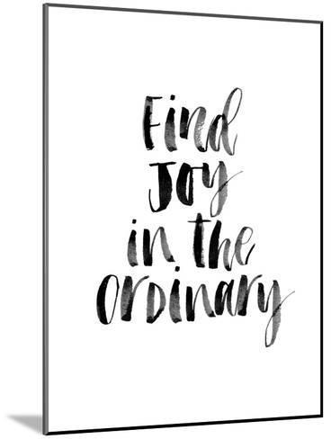 Find Joy in the Ordinary-Brett Wilson-Mounted Art Print