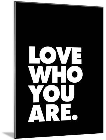Love Who You Are 2-Brett Wilson-Mounted Art Print