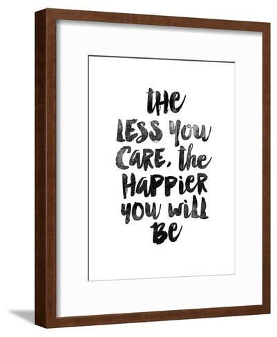 The Less You Care The Happier You Will Be-Brett Wilson-Framed Art Print