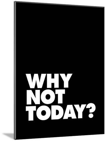 Why Not Today-Brett Wilson-Mounted Art Print