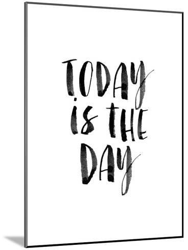Today is the Day-Brett Wilson-Mounted Art Print