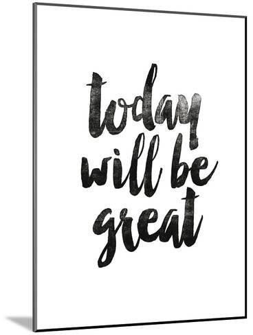 Today Will Be Great 2-Brett Wilson-Mounted Art Print